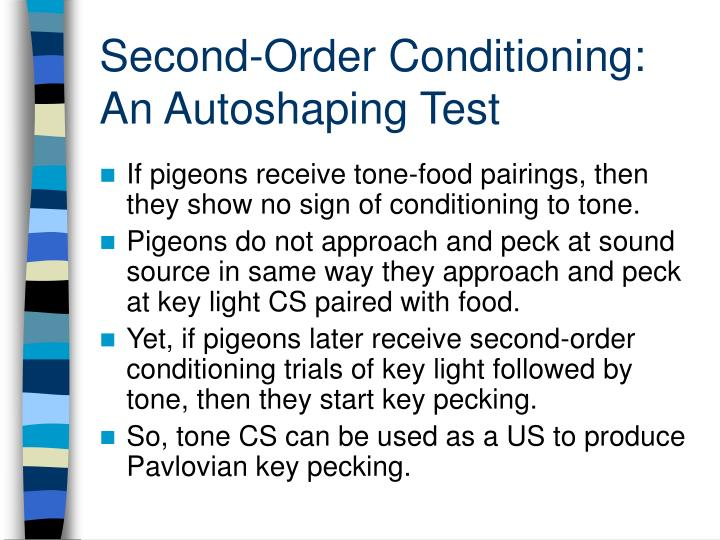 Second-Order Conditioning:  An Autoshaping Test