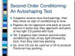 second order conditioning an autoshaping test