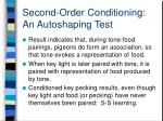 second order conditioning an autoshaping test1
