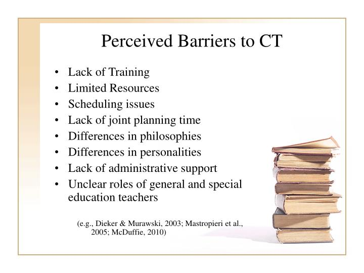 Perceived Barriers to CT