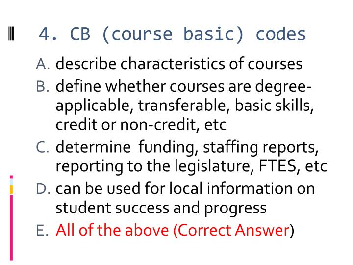 4. CB (course basic) codes