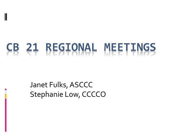 Cb 21 regional meetings