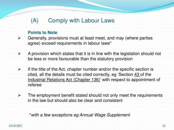 (A)	Comply with Labour Laws