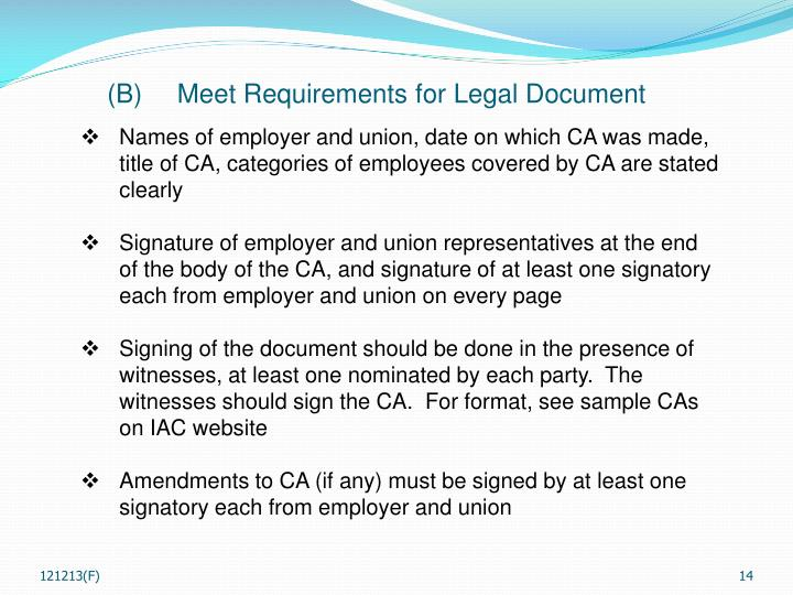 (B)	Meet Requirements for Legal Document