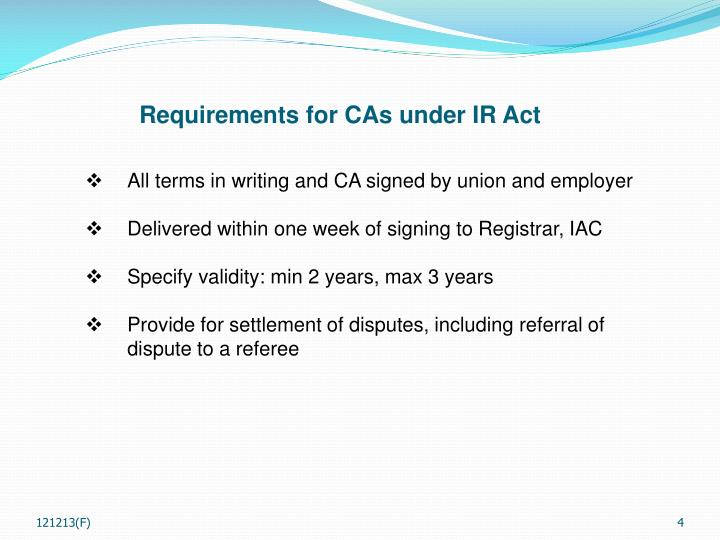 Requirements for CAs under IR Act