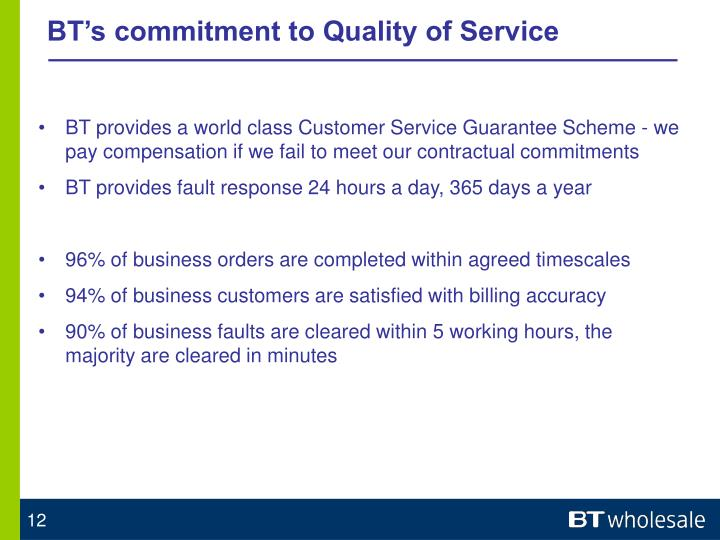 BT's commitment to Quality of Service