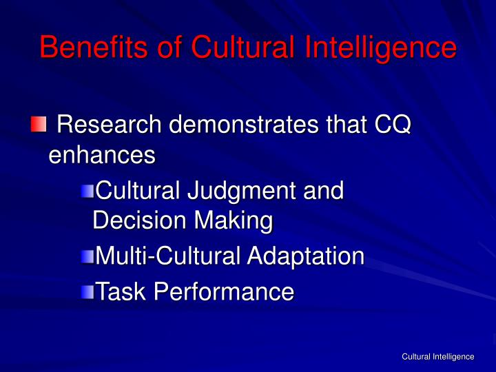 Benefits of Cultural Intelligence