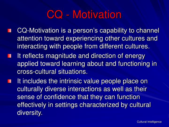 CQ - Motivation