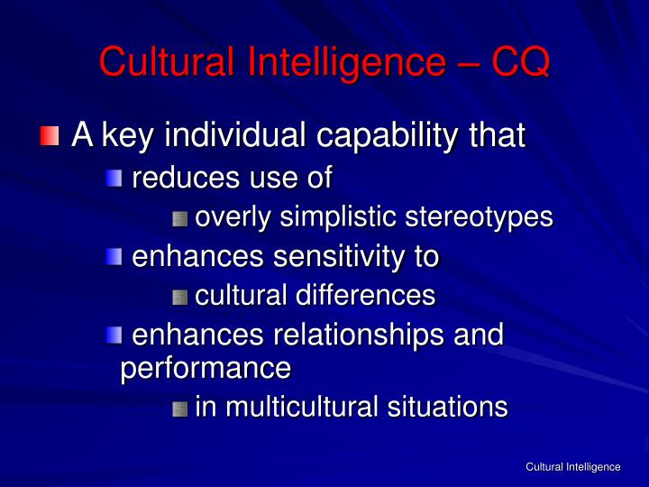 Cultural Intelligence – CQ