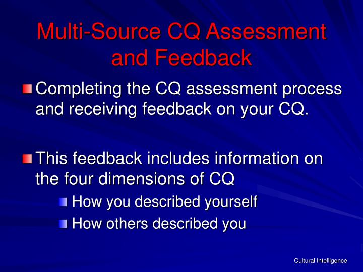 Multi-Source CQ Assessment      and Feedback