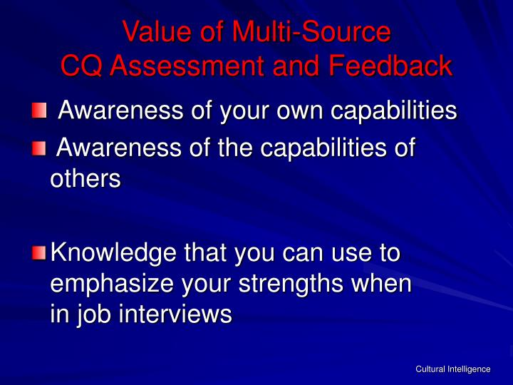 Value of Multi-Source                  CQ Assessment and Feedback