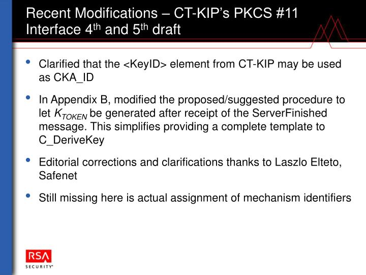 Recent Modifications – CT-KIP's PKCS #11 Interface 4