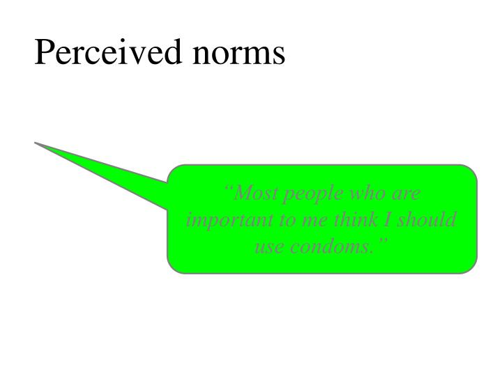 Perceived norms