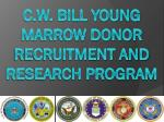 c w bill young marrow donor recruitment and research program