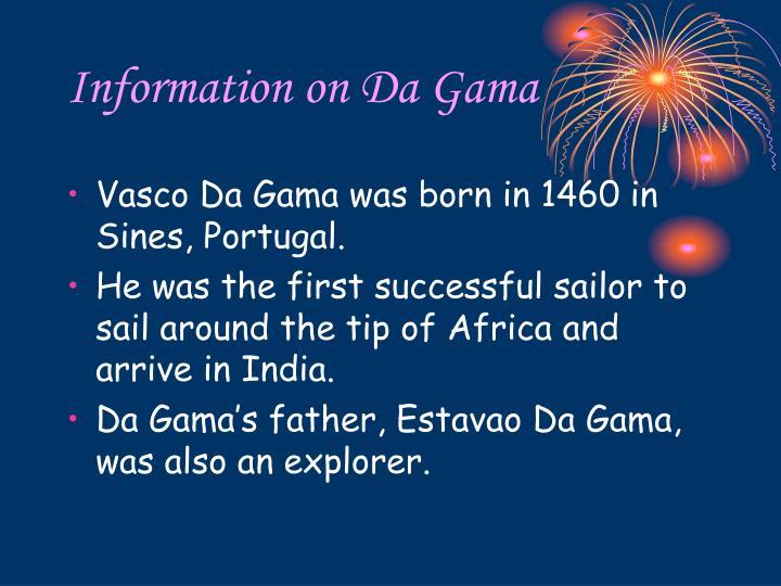Information on Da Gama