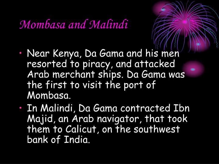 Mombasa and Malindi