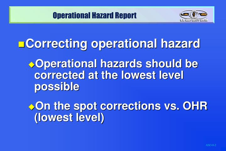 Correcting operational hazard