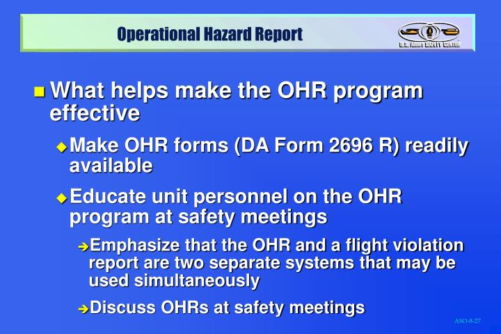 What helps make the OHR program effective