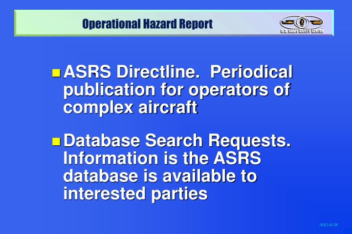 ASRS Directline.  Periodical publication for operators of complex aircraft