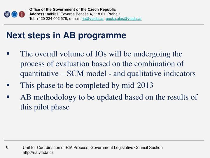 Next steps in AB programme