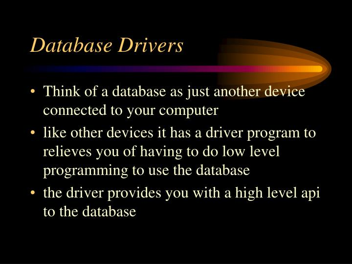 Database Drivers