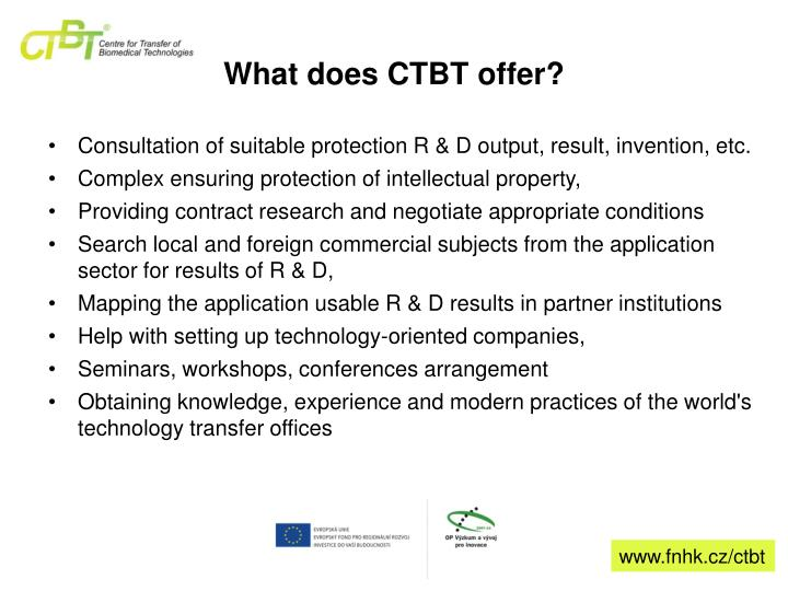 What does CTBT offer?