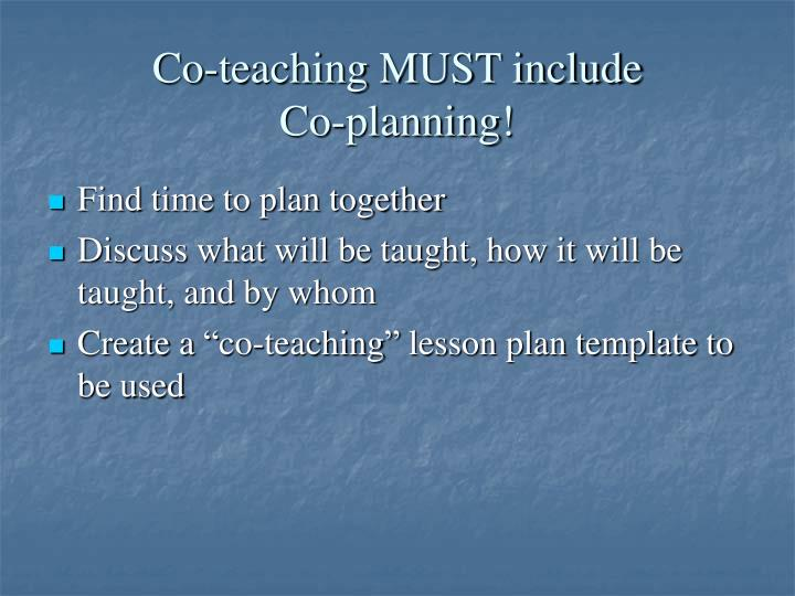 Co-teaching MUST include