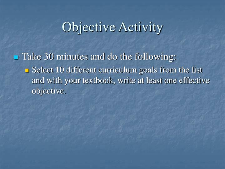 Objective Activity