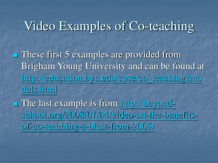 Video Examples of Co-teaching