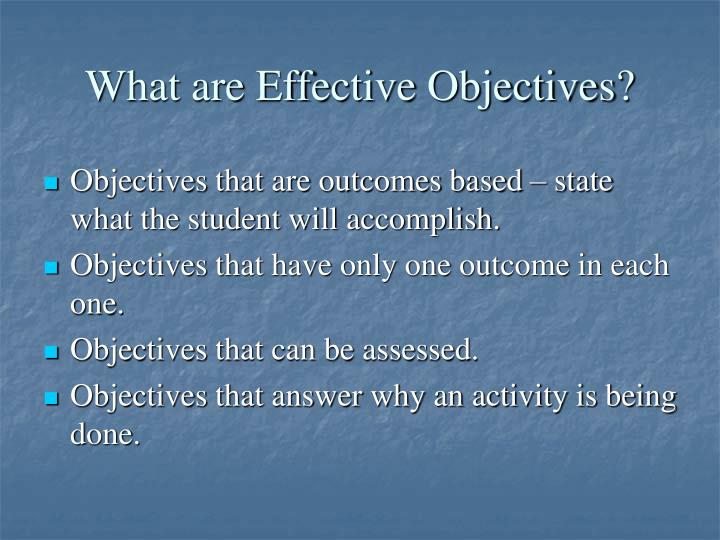 What are Effective Objectives?