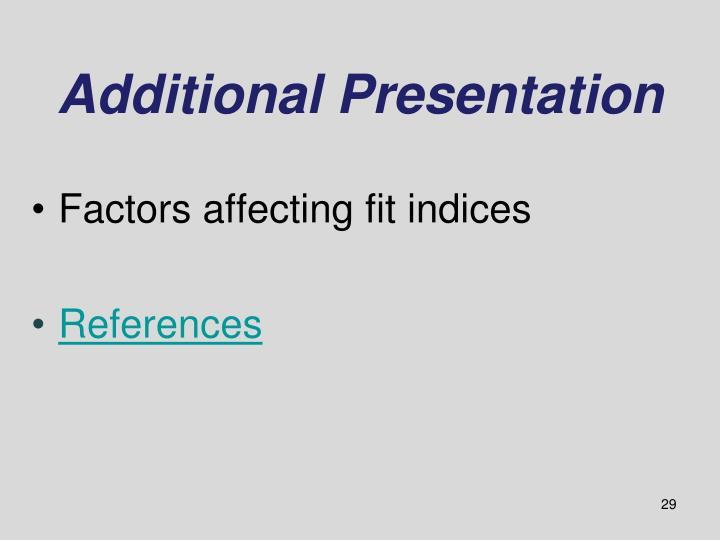 Additional Presentation