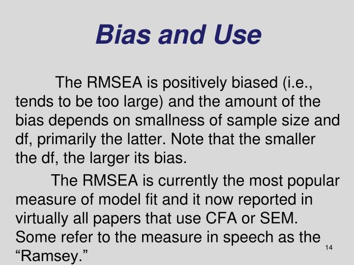 Bias and Use