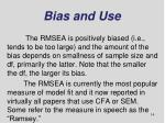 bias and use