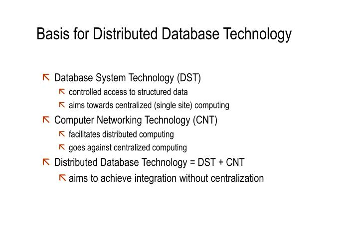 Basis for distributed database technology