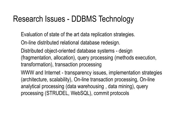 Research Issues - DDBMS Technology