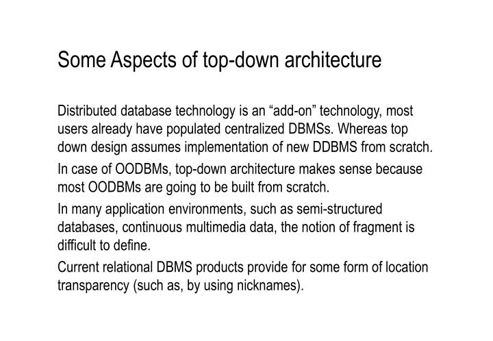 Some Aspects of top-down architecture