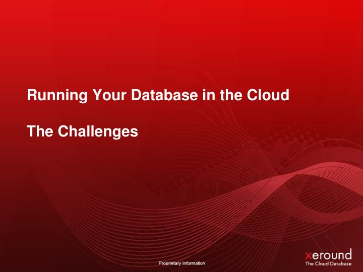 Running Your Database in the Cloud