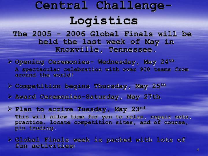 Central Challenge-Logistics