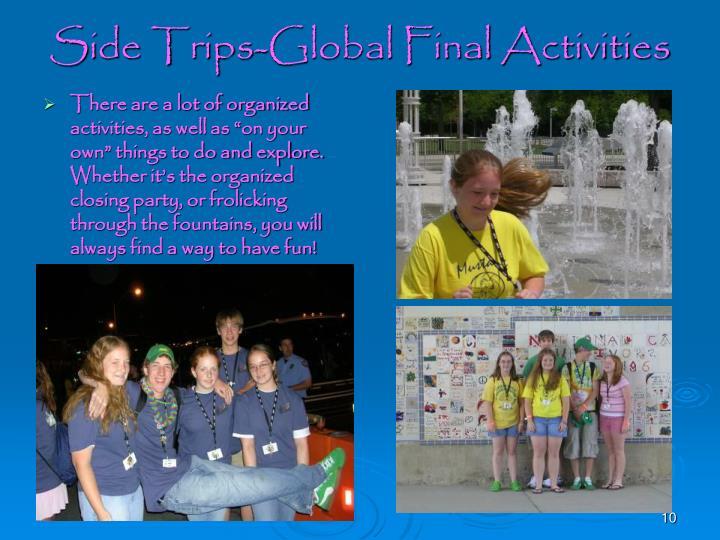 Side Trips-Global Final Activities