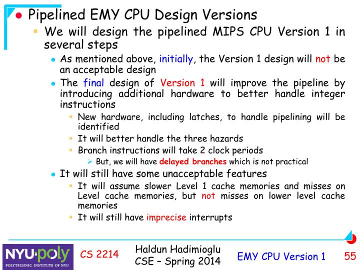 Pipelined EMY CPU Design Versions