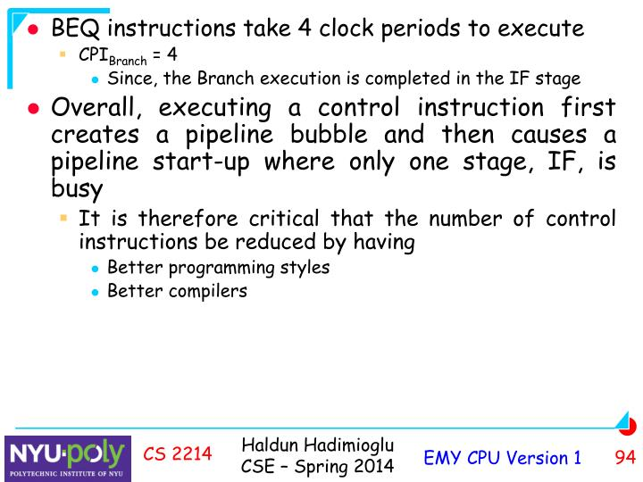 BEQ instructions take 4 clock periods to execute