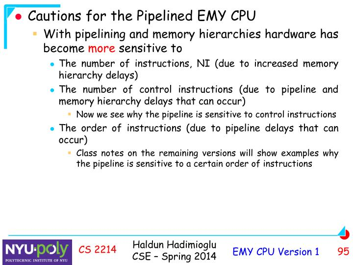 Cautions for the Pipelined EMY CPU
