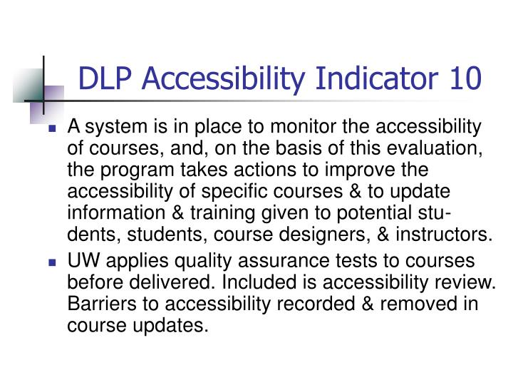 DLP Accessibility Indicator 10