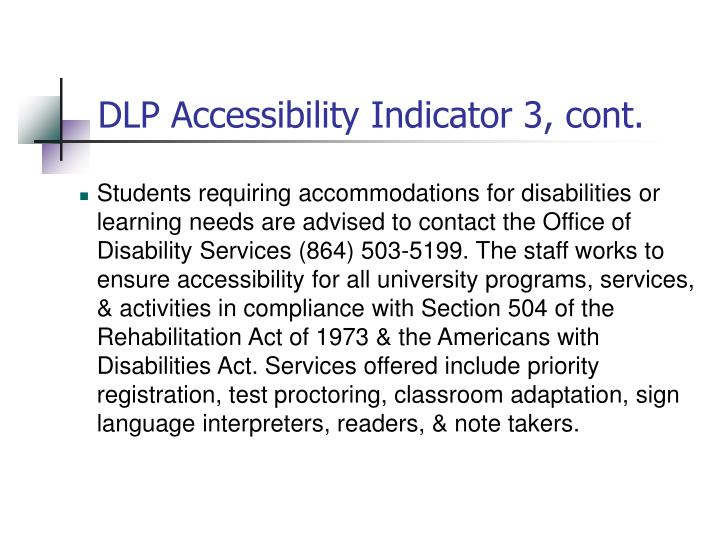 DLP Accessibility Indicator 3, cont.