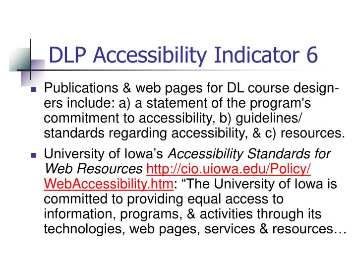 DLP Accessibility Indicator 6