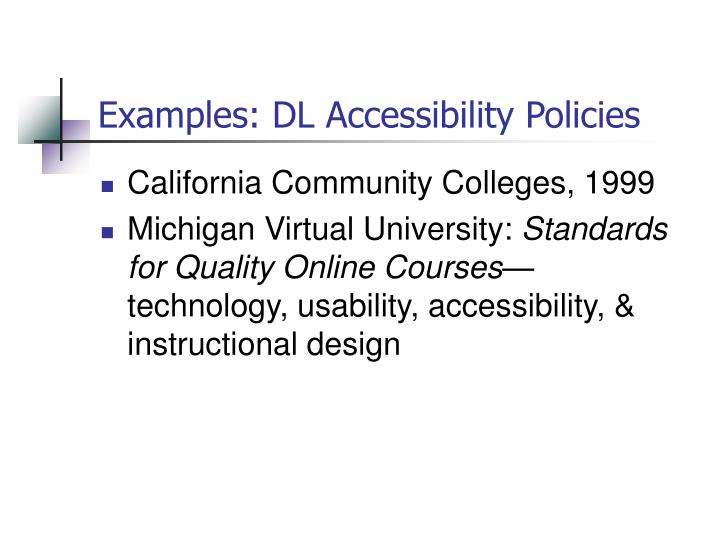 Examples: DL Accessibility Policies