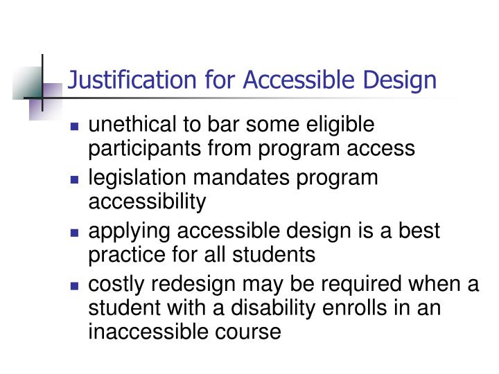 Justification for Accessible Design