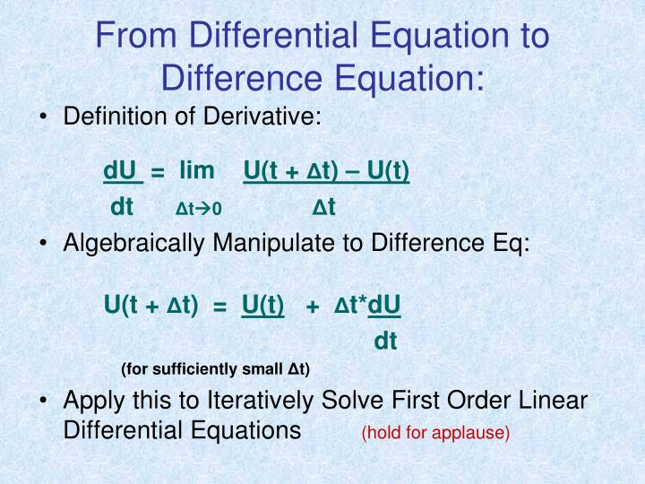 From Differential Equation to Difference Equation: