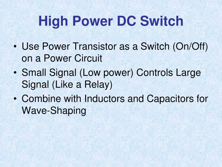 High Power DC Switch