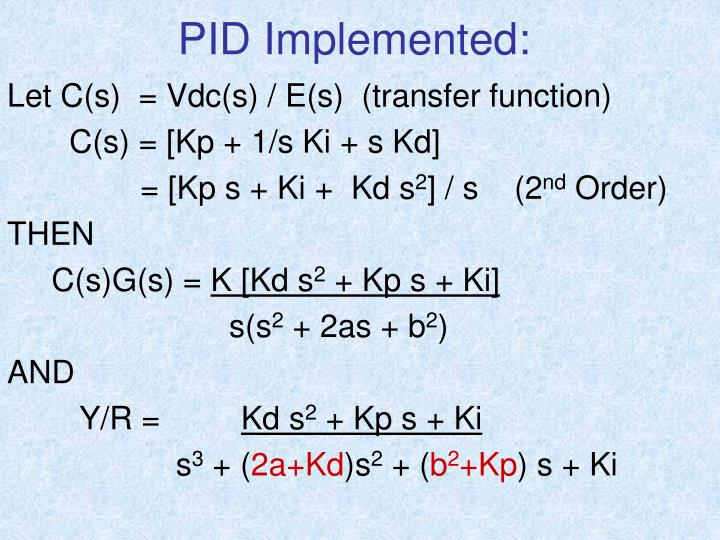 PID Implemented: